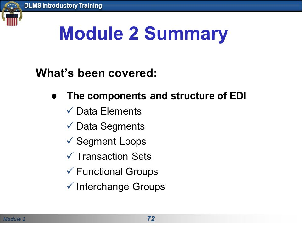 Module 2 Summary What's been covered: