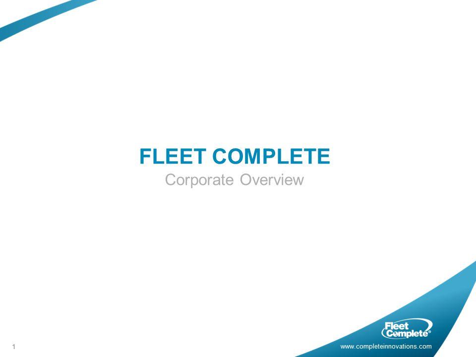 FLEET COMPLETE Corporate Overview