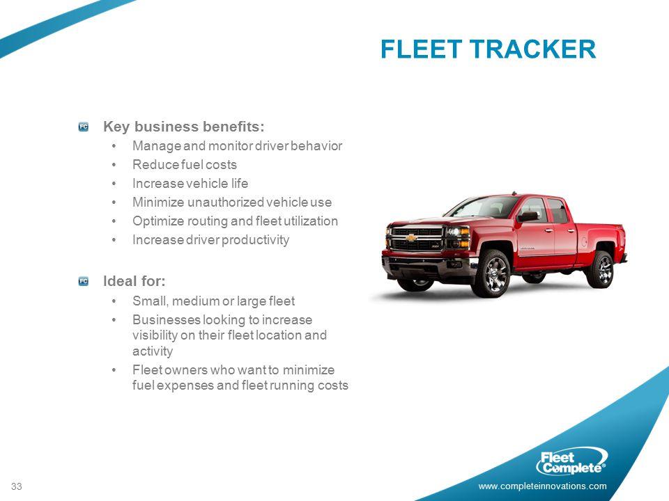 FLEET TRACKER Key business benefits: Ideal for:
