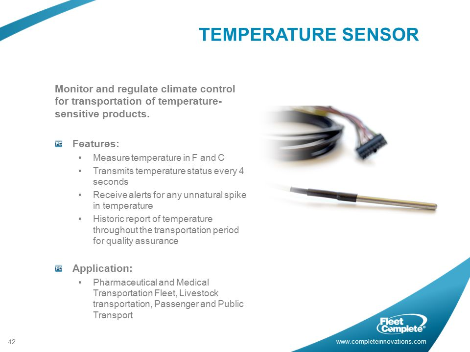 TEMPERATURE SENSOR Monitor and regulate climate control for transportation of temperature-sensitive products.