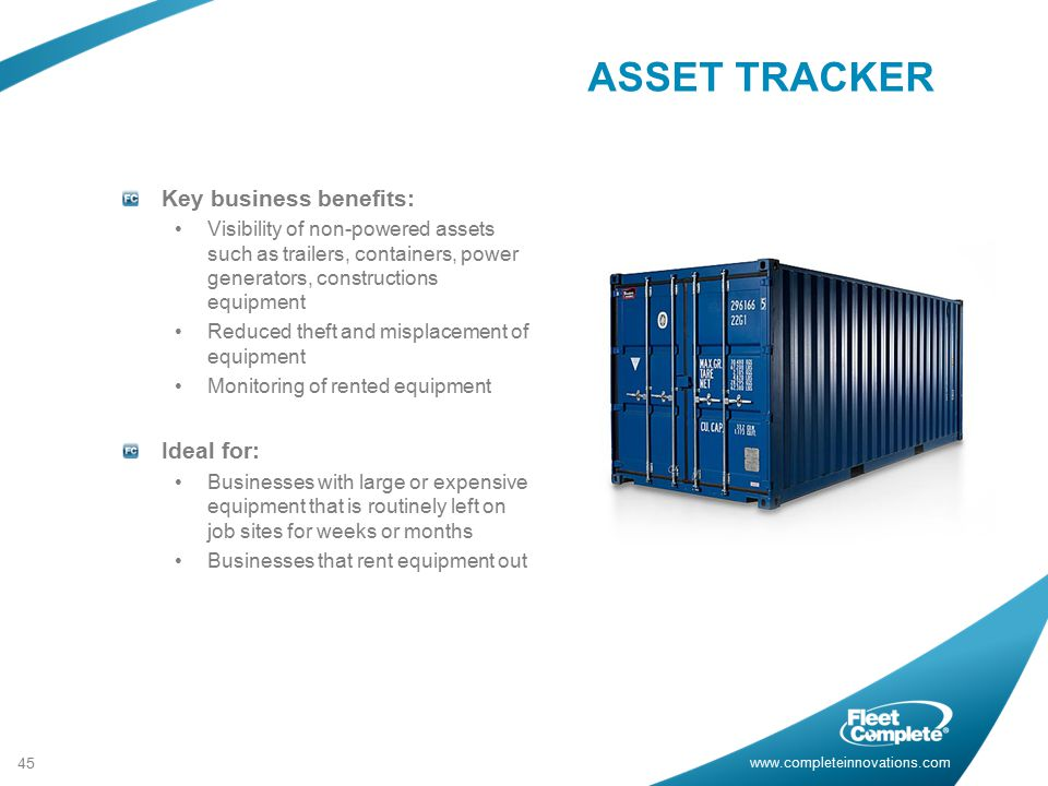 ASSET TRACKER Key business benefits: Ideal for: