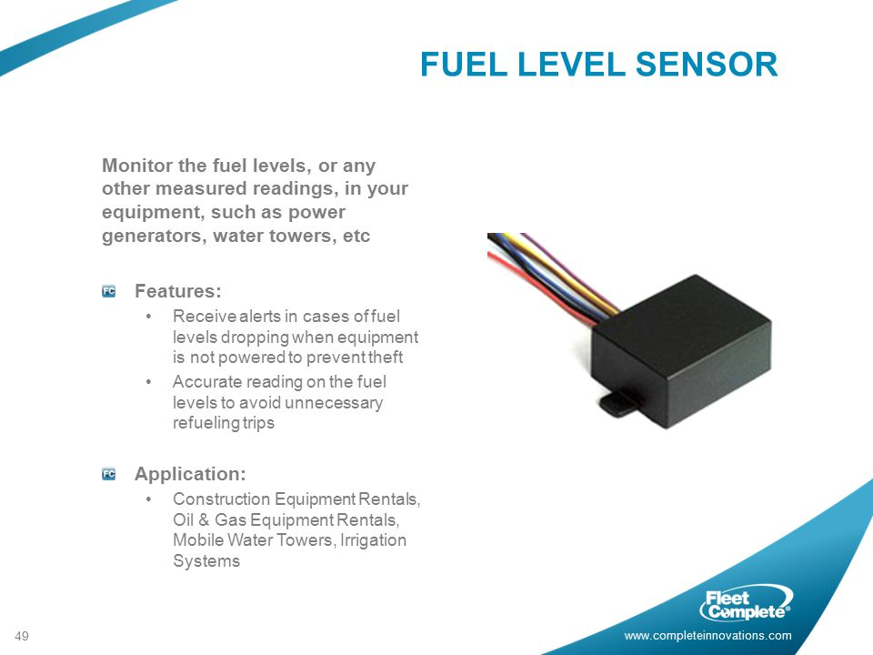 FUEL LEVEL SENSOR Monitor the fuel levels, or any other measured readings, in your equipment, such as power generators, water towers, etc.