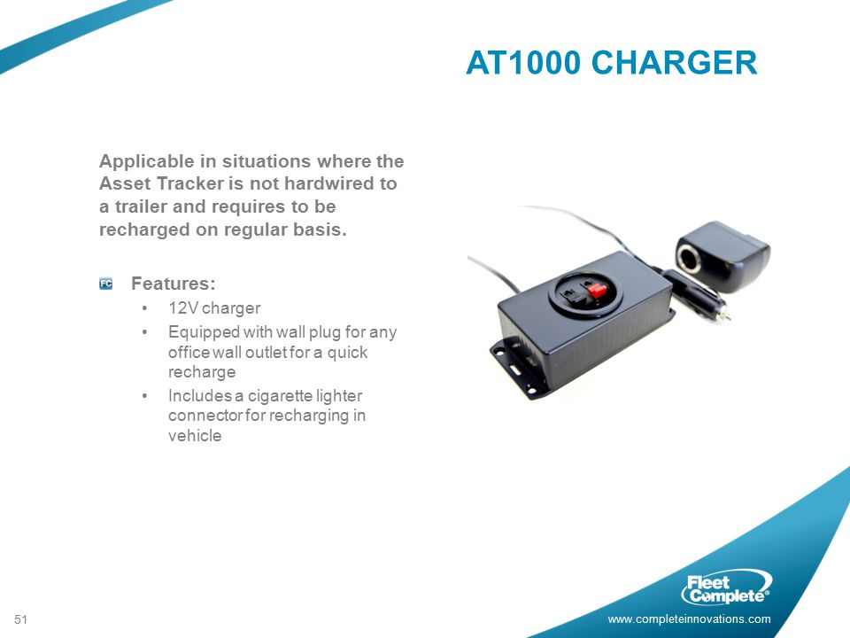 AT1000 CHARGER Applicable in situations where the Asset Tracker is not hardwired to a trailer and requires to be recharged on regular basis.