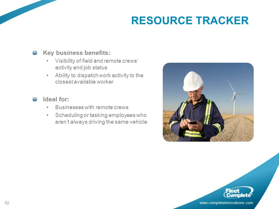 RESOURCE TRACKER Key business benefits: Ideal for: