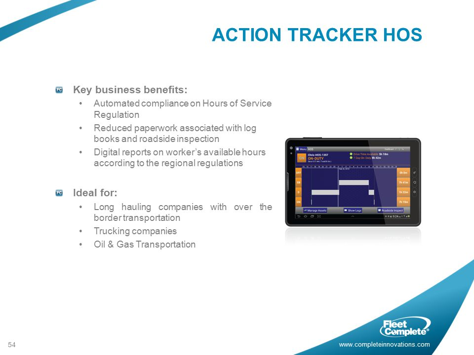 ACTION TRACKER HOS Key business benefits: Ideal for: