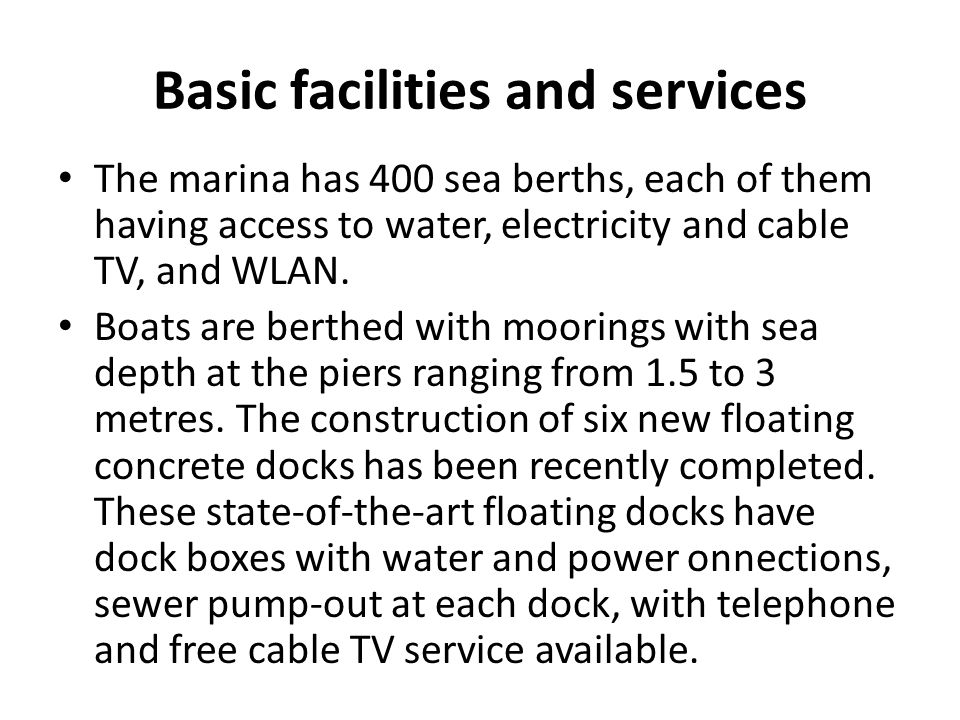 Basic facilities and services