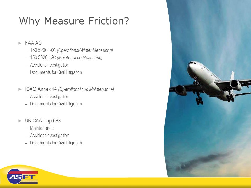 Why Measure Friction FAA AC