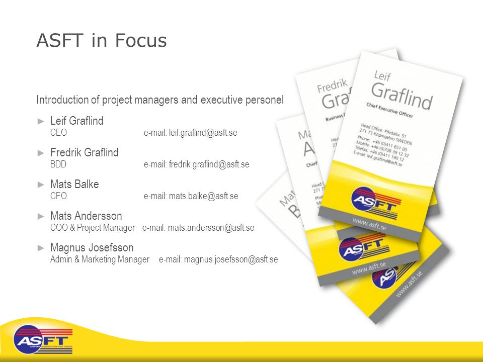 ASFT in Focus Introduction of project managers and executive personel