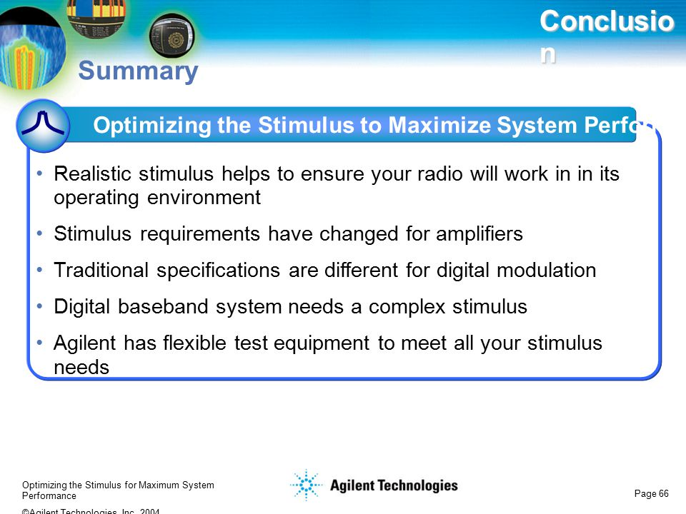 Conclusion Summary. Optimizing the Stimulus to Maximize System Performance.