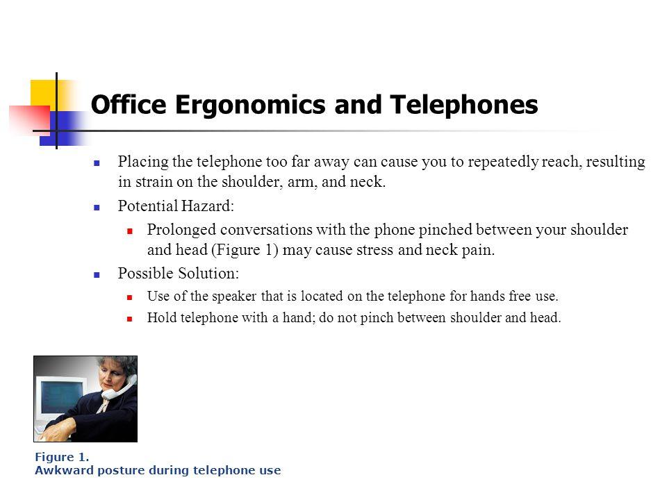 Office Ergonomics and Telephones