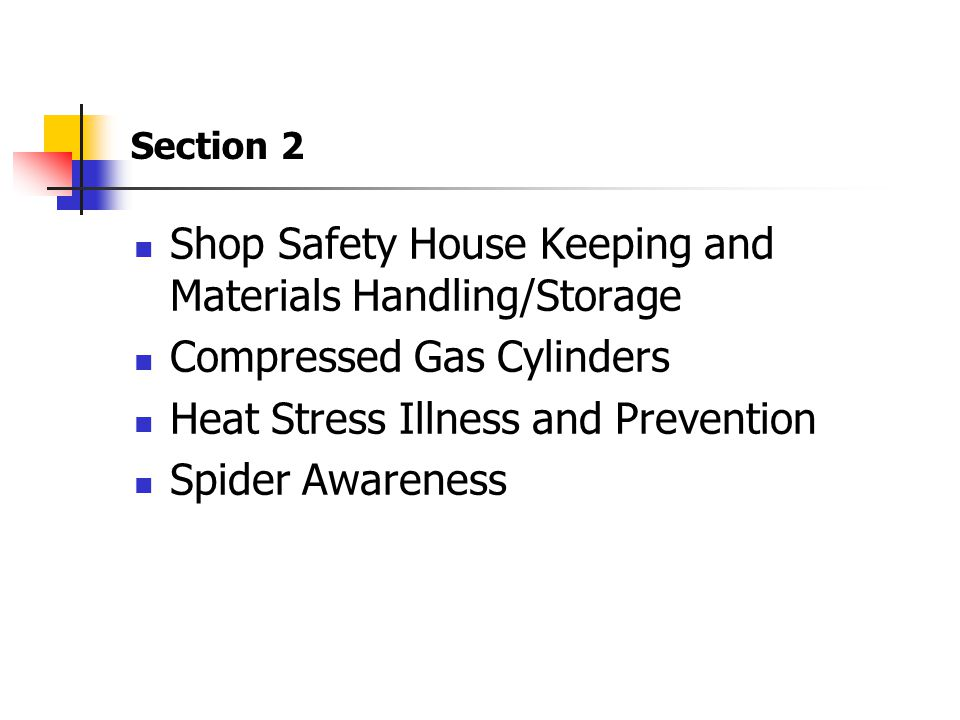 Shop Safety House Keeping and Materials Handling/Storage