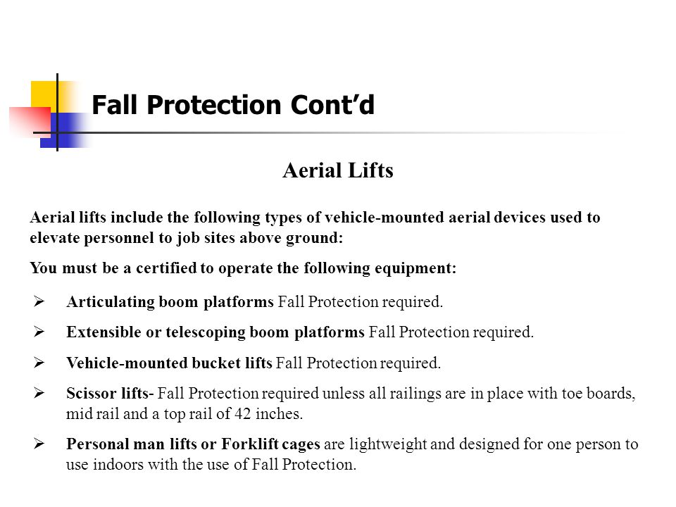 Fall Protection Cont'd