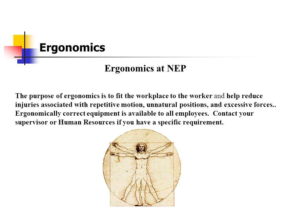 Ergonomics Ergonomics at NEP