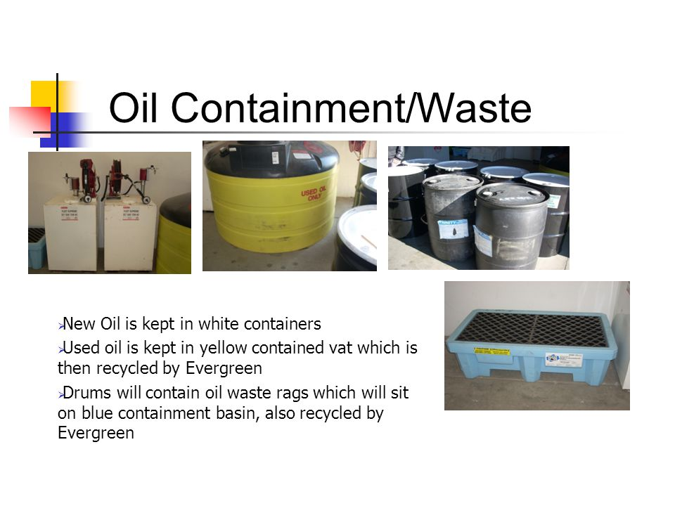 Oil Containment/Waste