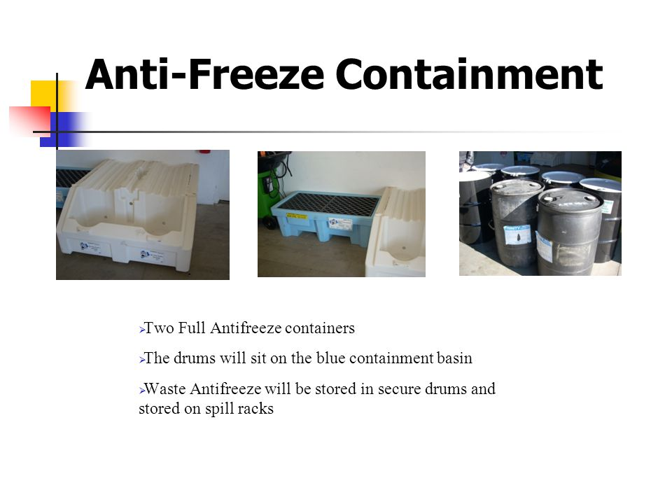 Anti-Freeze Containment