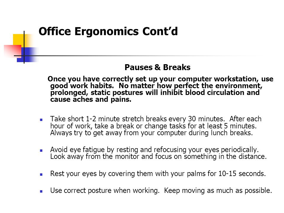 Office Ergonomics Cont'd