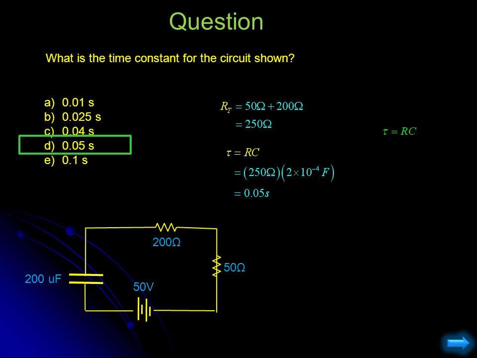 Question What is the time constant for the circuit shown 0.01 s