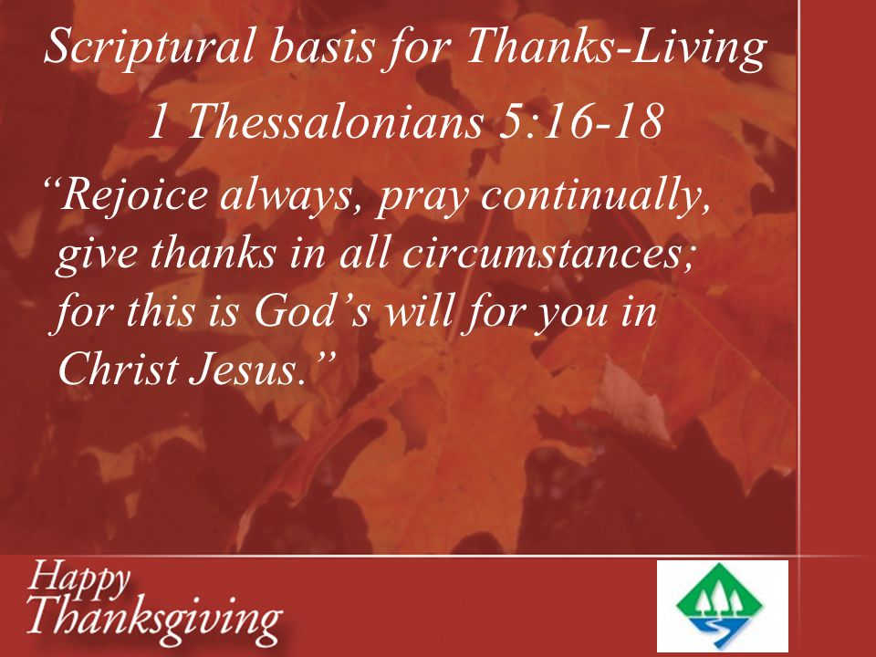 the basis for thanksgiving Top 30 bible verses for thanksgiving: whether you're preparing a sermon for thanksgiving, creating a powerpoint or bulletin, here are 30 bible verses.
