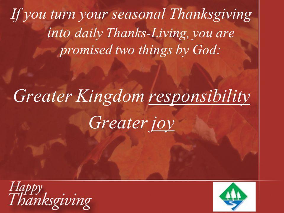 Greater Kingdom responsibility