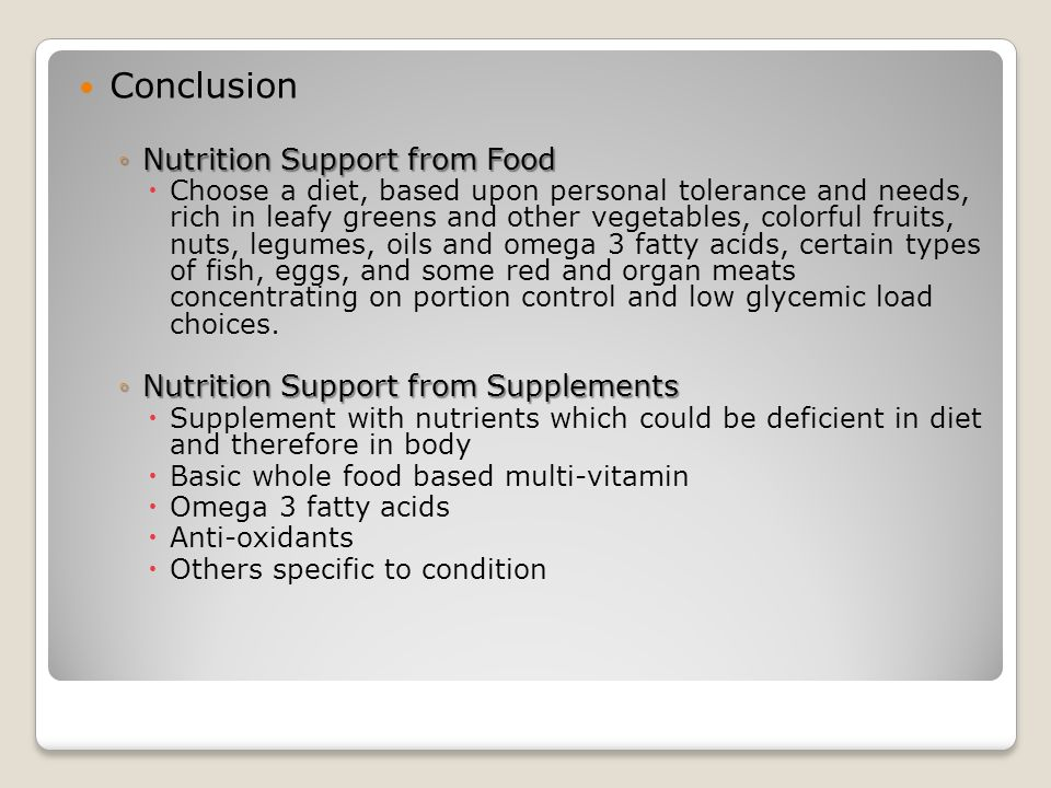 Conclusion Nutrition Support from Food