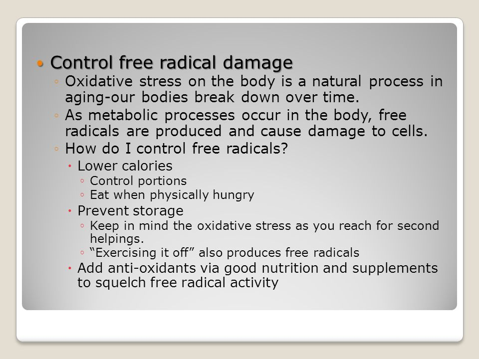 Control free radical damage