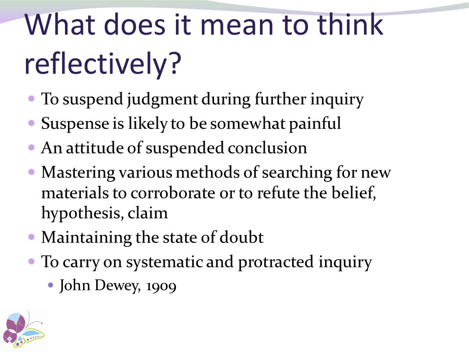 What does it mean to think reflectively