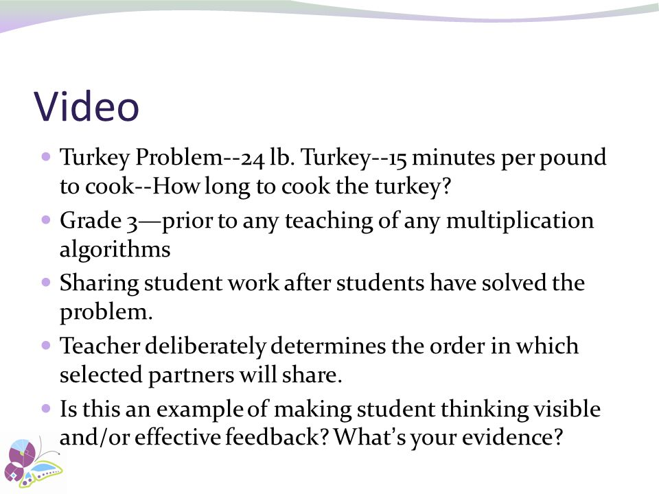 Video Turkey Problem--24 lb. Turkey--15 minutes per pound to cook--How long to cook the turkey