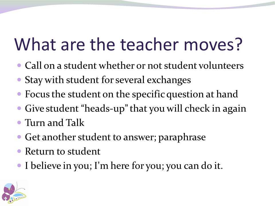 What are the teacher moves