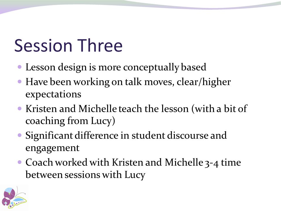 Session Three Lesson design is more conceptually based