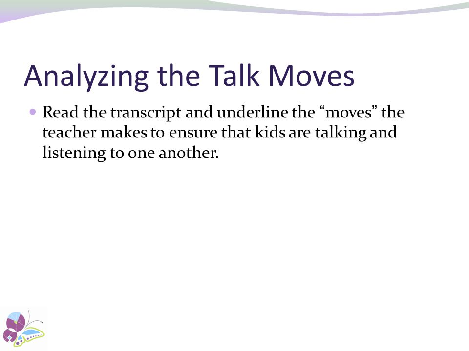 Analyzing the Talk Moves
