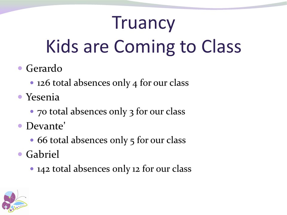 Truancy Kids are Coming to Class