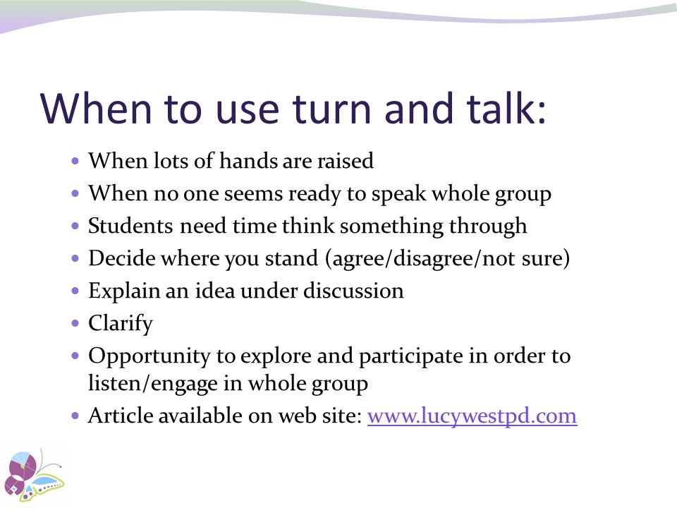 When to use turn and talk:
