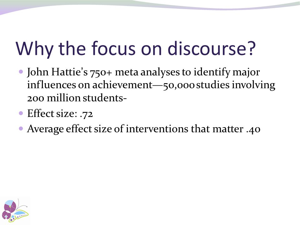 Why the focus on discourse