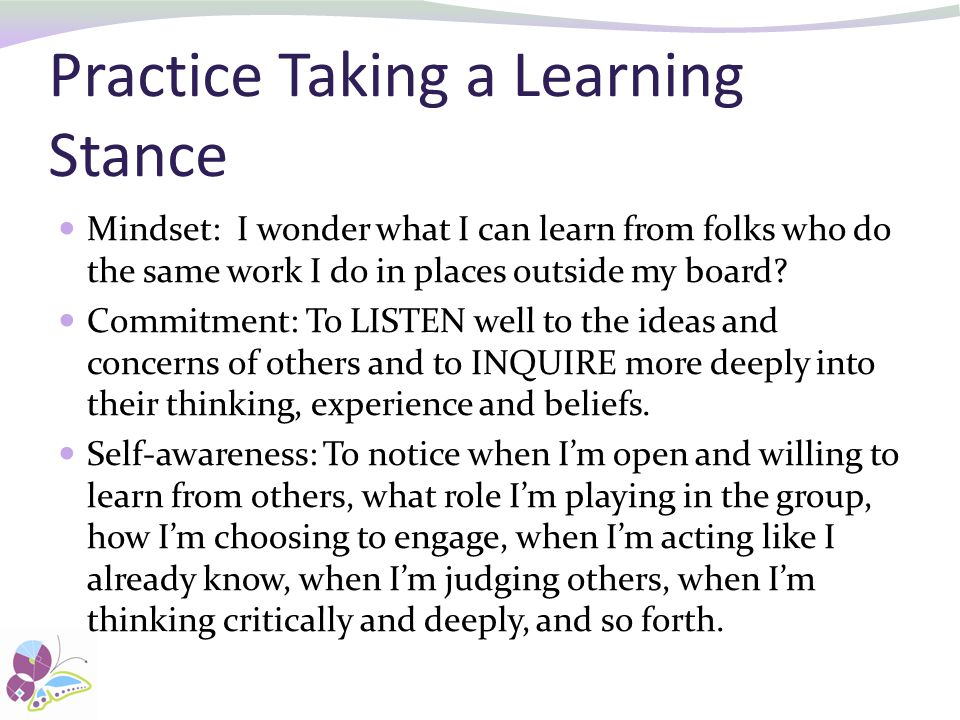 Practice Taking a Learning Stance