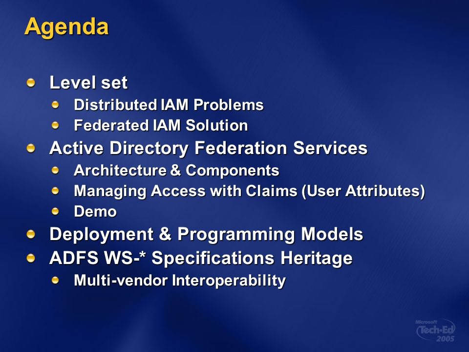 Agenda Level set Active Directory Federation Services
