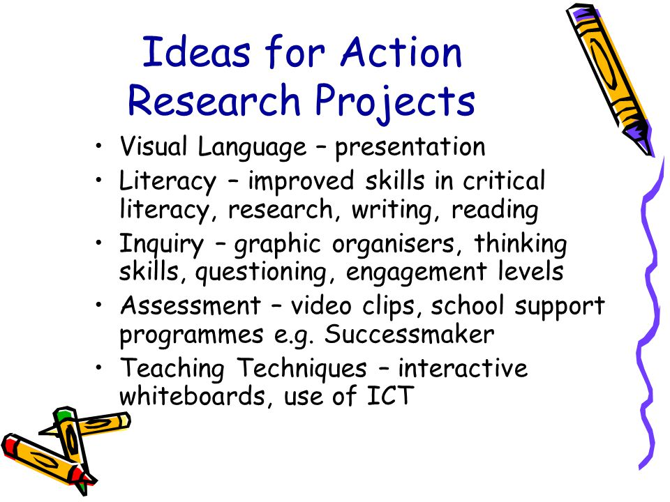 Ideas for Action Research Projects