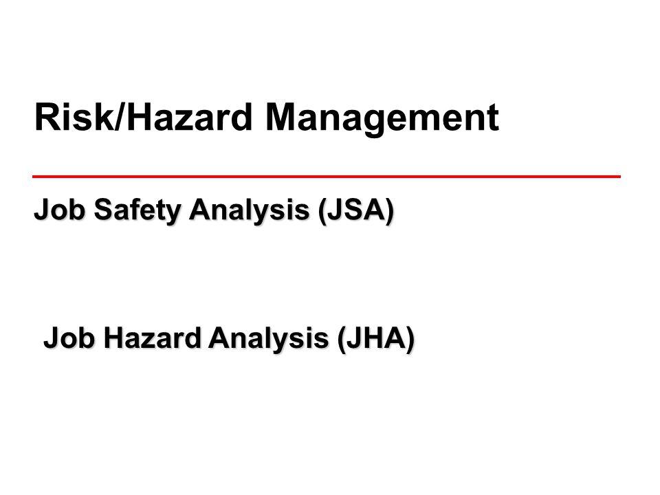 Risk/Hazard Management