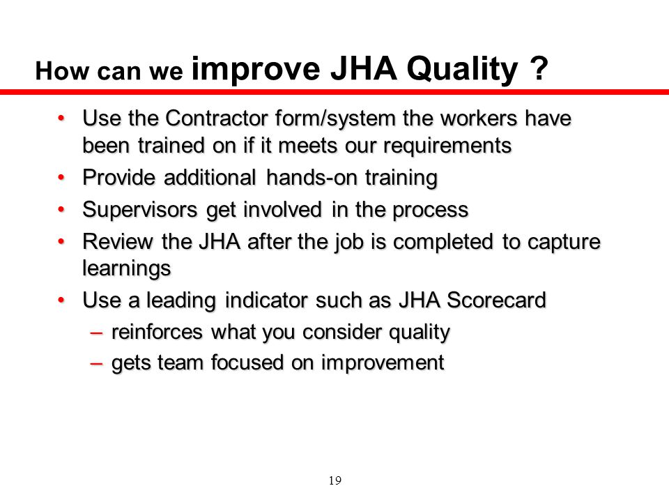 How can we improve JHA Quality