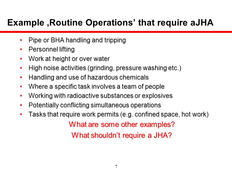 Example ,Routine Operations' that require aJHA