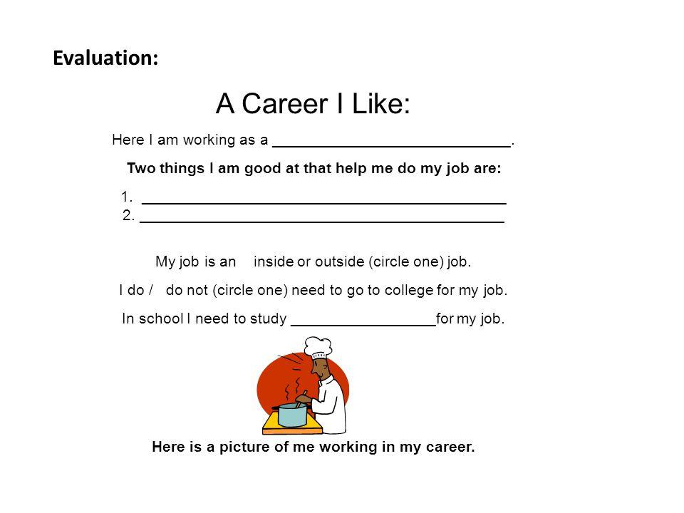 A Career I Like: Evaluation: