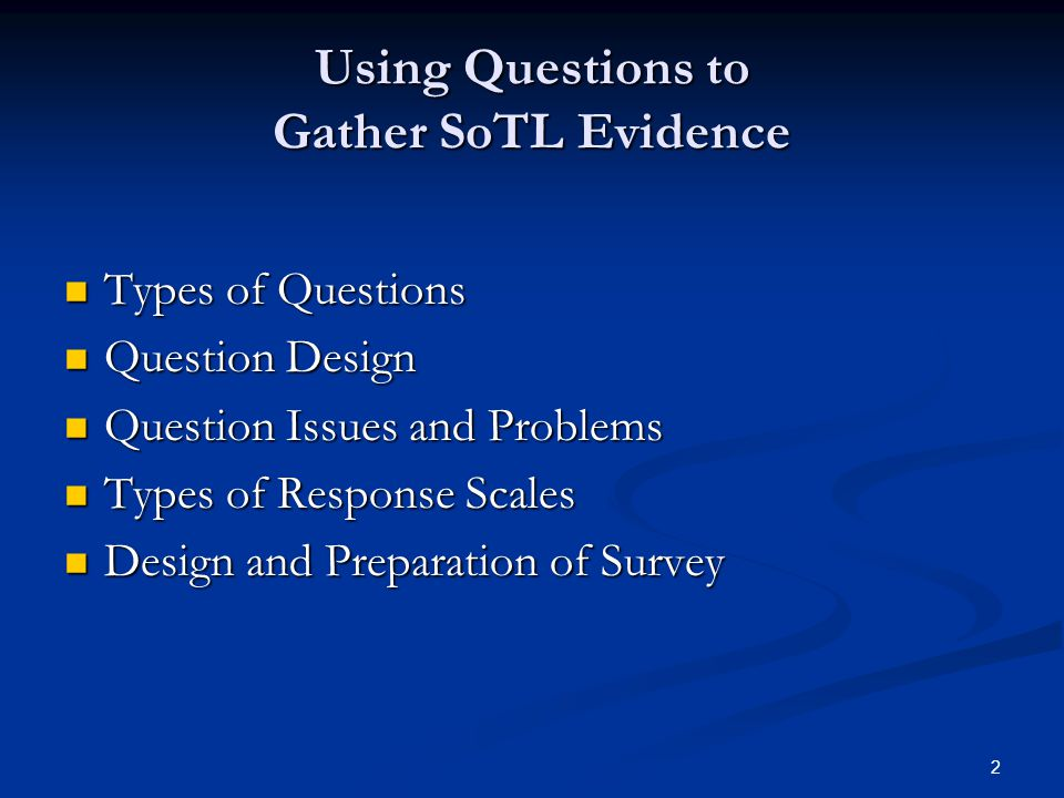 Using Questions to Gather SoTL Evidence