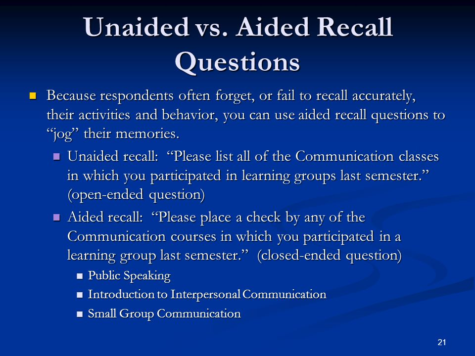 Unaided vs. Aided Recall Questions