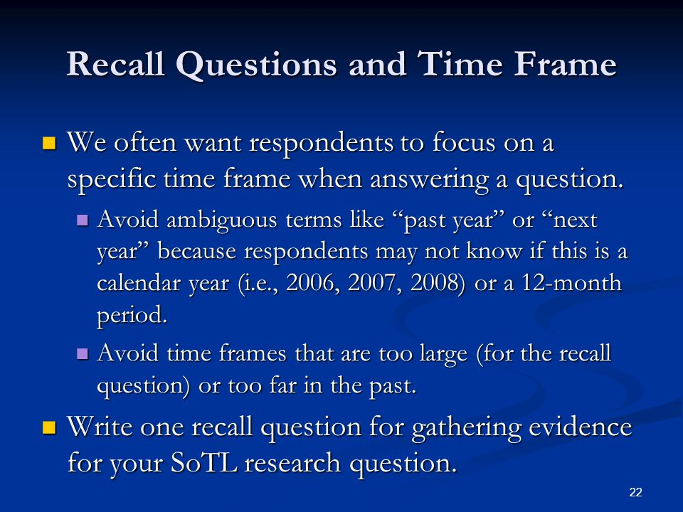 Recall Questions and Time Frame