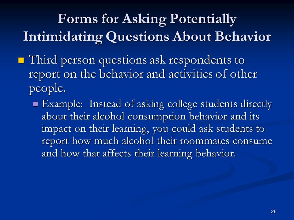 Forms for Asking Potentially Intimidating Questions About Behavior