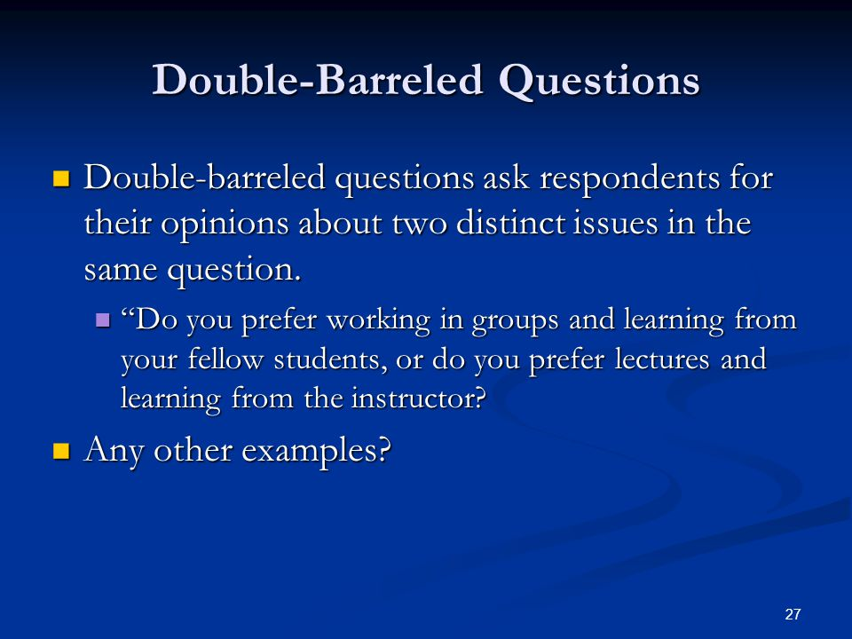 Double-Barreled Questions