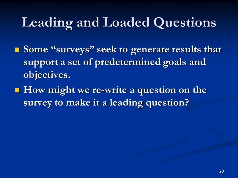 Leading and Loaded Questions