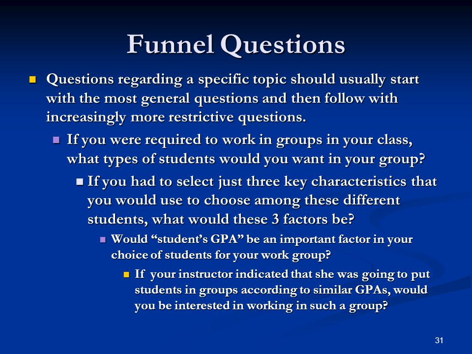 Funnel Questions