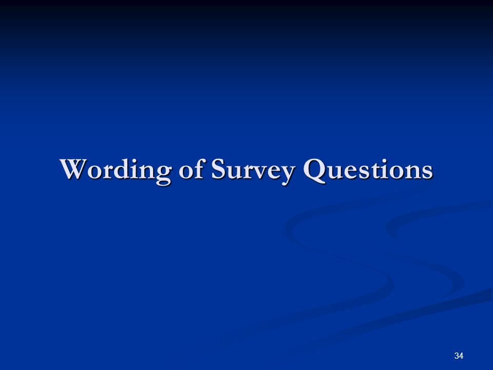 Wording of Survey Questions