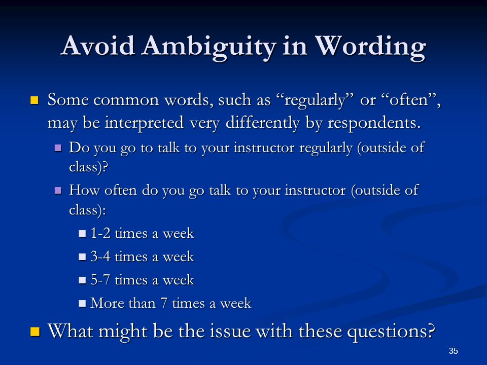 Avoid Ambiguity in Wording