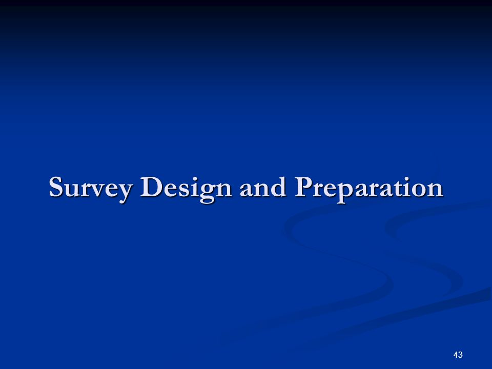 Survey Design and Preparation